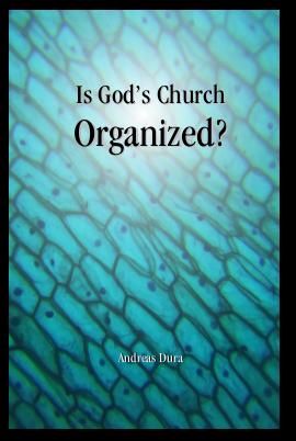 Is God's Church Organized?