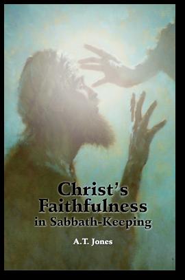 Christ's Faithfulness in Sabbath-Keeping