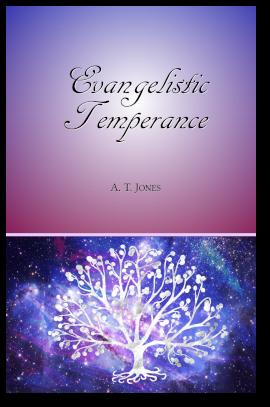 Evangelistic Temperance
