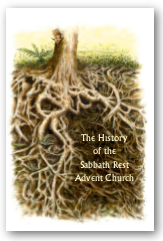 The History of the Sabbath Rest Advent Church