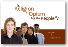 "Is Religion ""Opium"" for the People?"