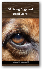 Of Living Dogs and Dead Lions