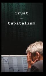 Trust and Capitalism