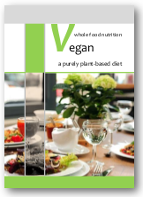 Vegan: A Purely Plant-based Diet