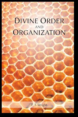 Divine Order and Organization