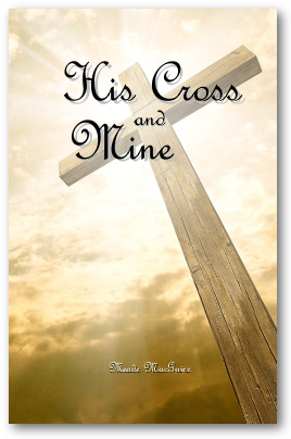 His Cross and Mine