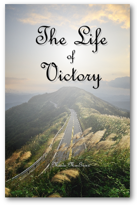 The Life of Victory