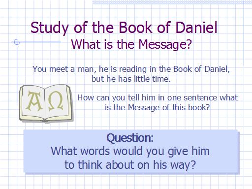 Daniel - The Main Message - Slide 01